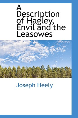BiblioLife A Description of Hagley, Envil and the Leasowes by Heely, Joseph [Paperback] at Sears.com