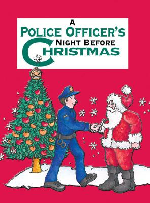 A Police Officer's Night Before Christmas By Carabine, Sue/ Kawasaki, Shauna Mooney (ILT)